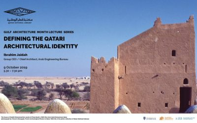 Defining the Qatari Architectural Identity – Lecture by Ibrahim M. Jaidah